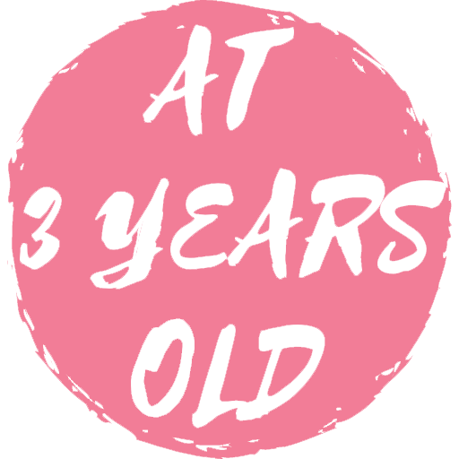 At 3 Years Old