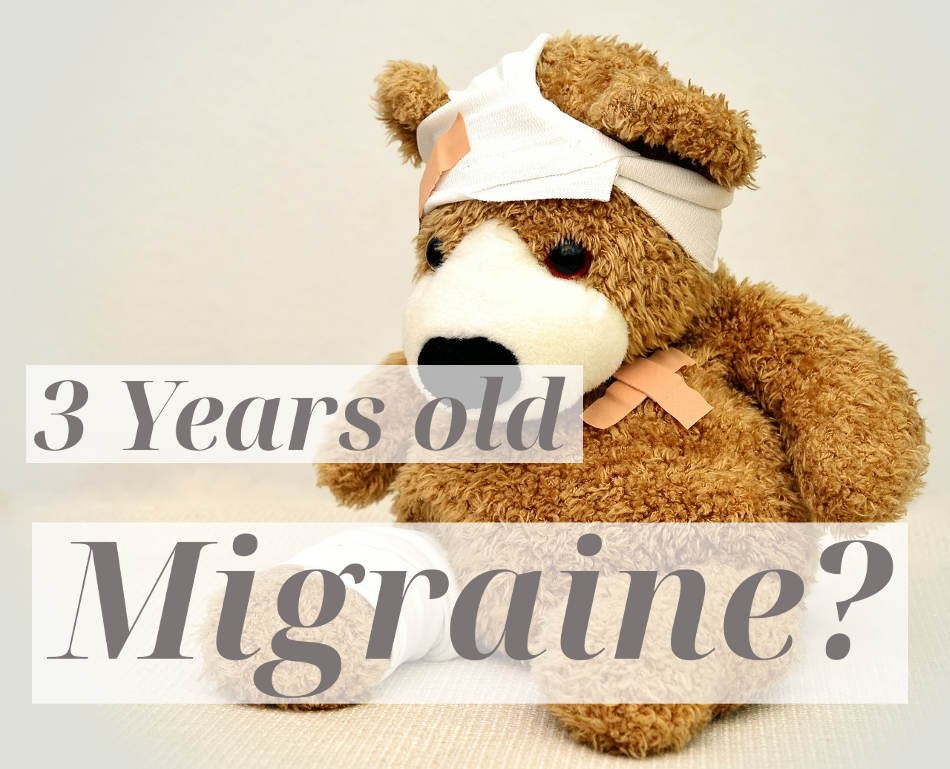 Can a 3 Year Old Have a Migraine?